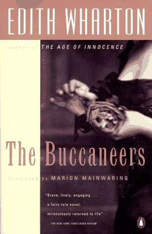 The Buccaneers (Penguin Great Books of the 20th Century) - Edith Wharton