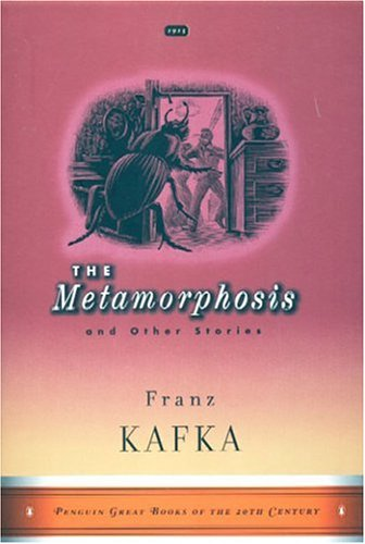 The Metamorphosis and Other Stories (Penguin Great Books of the 20th Century) - Franz Kafka