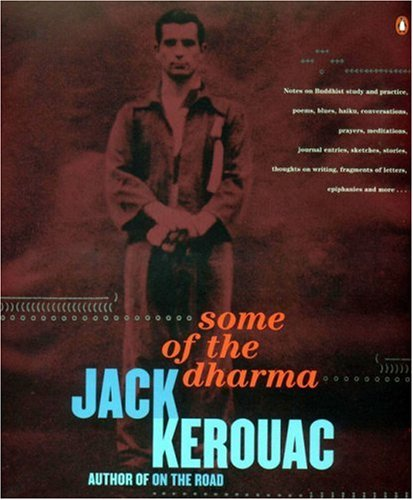 Some of the Dharma - Jack Kerouac