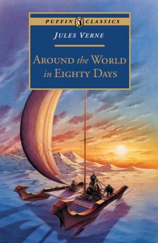 Around the World in Eighty Days (Puffin Classics) - Jules Verne
