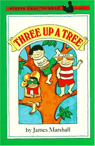 Three up a Tree: Level 2 (Easy-to-Read, Puffin) - James Marshall