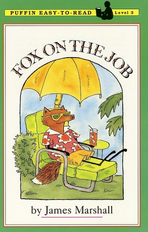 Fox on the Job: Level 3 (Easy-to-Read, Puffin) - James Marshall