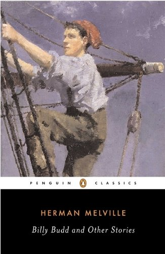 Billy Budd and Other Stories (Penguin Classics) - Herman Melville