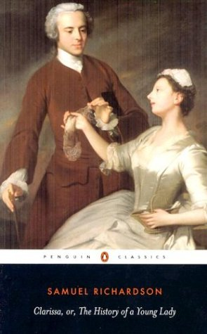 Clarissa: Or the History of a Young Lady (Penguin Classics) - Samuel Richardson