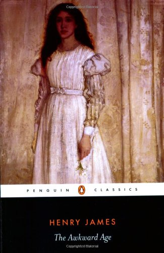 The Awkward Age (Penguin Classics) - Henry James