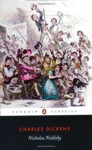 Nicholas Nickleby (Penguin Classics) - Charles Dickens