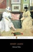 Selected Tales (Penguin Classics) - Henry James