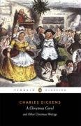 A Christmas Carol and Other Christmas Writings (Penguin Classics) - Charles Dickens