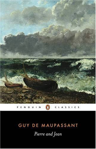 Pierre and Jean (Penguin Classics) - Guy de Maupassant