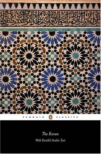 The Koran: With Parallel Arabic Text (Penguin Classics) (Arabic and English Edition) - Anonymous