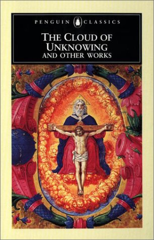 The Cloud of Unknowing and Other Works (Classic, Modern, Penguin) - Anonymous