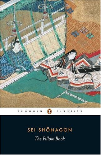The Pillow Book (Penguin Classics) - Sei Shonagon