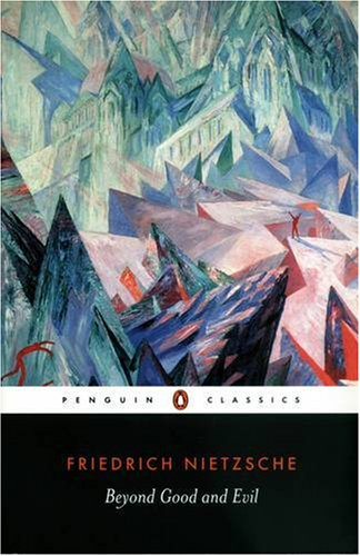 Beyond Good and Evil (Penguin Classics) - Friedrich Nietzsche