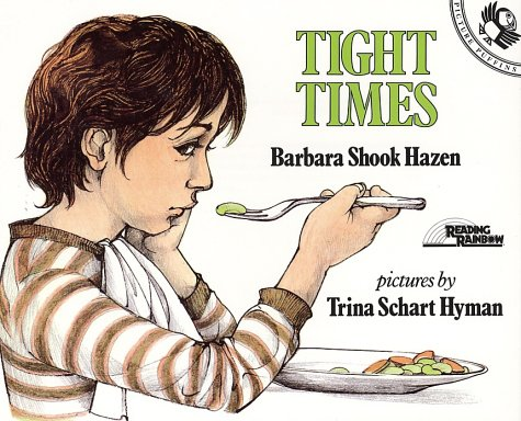Tight Times (Picture Puffins) - Barbara Shook Hazen