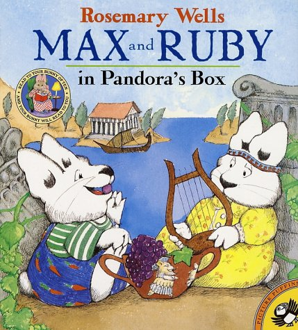 Max and Ruby in Pandora's Box - Rosemary Wells
