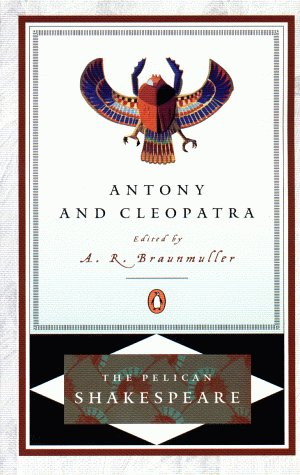 Antony and Cleopatra (The Pelican Shakespeare) - William Shakespeare