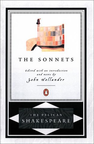 The Sonnets (The Pelican Shakespeare) - William Shakespeare