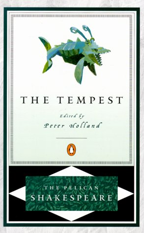 The Tempest (The Pelican Shakespeare) - William Shakespeare