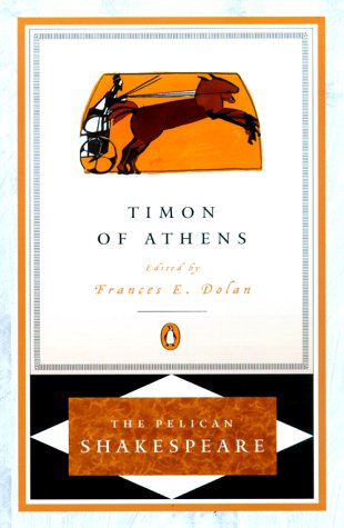 Timon of Athens (The Pelican Shakespeare) - William Shakespeare
