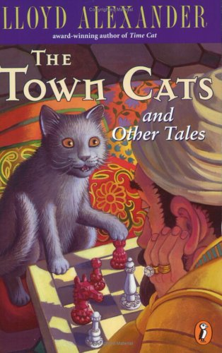 The Town Cats and Other Tales - Lloyd Alexander