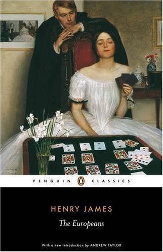 The Europeans: A Sketch (Penguin Classics) - Henry James