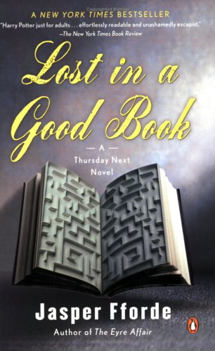 Lost in a Good Book (A Thursday Next Novel) - Thursday Next #2 - Jasper Fforde