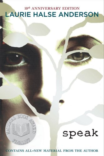Speak: 10th Anniversary Edition - Laurie Halse Anderson