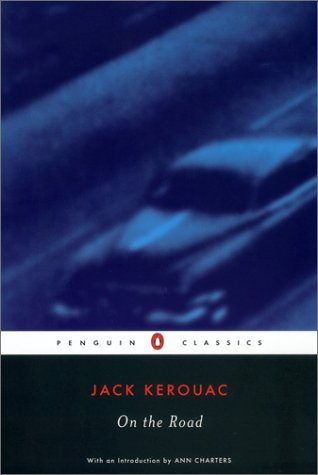 On the Road (Penguin Classics) - Jack Kerouac
