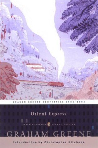 Orient Express (Penguin Classics Deluxe Edition) / Graham Greene