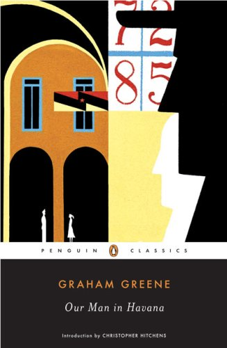 Our Man in Havana (Penguin Classics) / Graham Greene