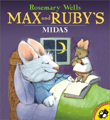 Max and Ruby's Midas - Rosemary Wells