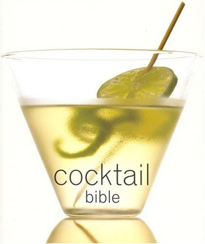 Cocktail Bible (Cooking Mini Bibles) - Anonymous