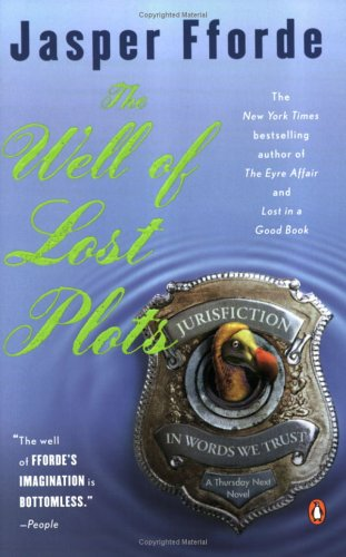 The Well of Lost Plots - Thursday Next #3 - Jasper Fforde