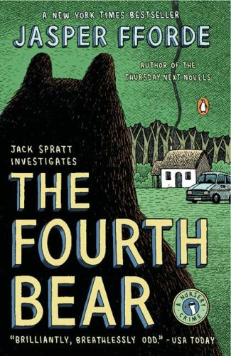 The Fourth Bear: A Nursery Crime - Jasper Fforde
