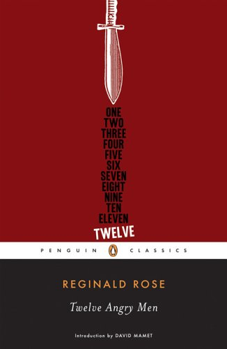 Twelve Angry Men (Penguin Classics) - Reginald Rose