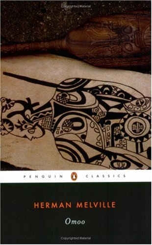 Omoo: A Narrative of Adventures in the South Seas (Penguin Classics) - Herman Melville