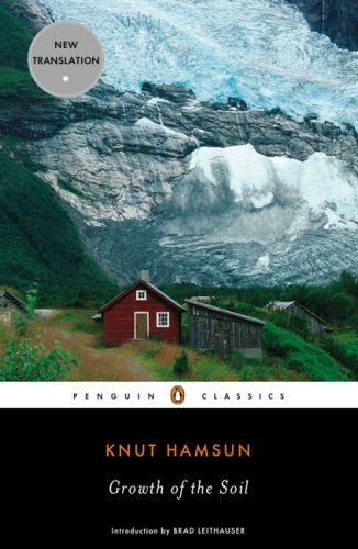 Growth of the Soil (Penguin Classics) - Knut Hamsun