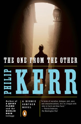 The One from the Other: A Bernie Gunther Novel (Bernie Gunther Novels) - Philip Kerr