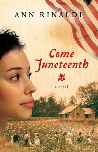 Come Juneteenth (Great Episodes) - Ann Rinaldi