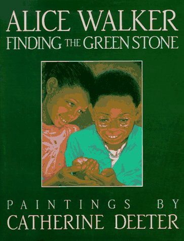 Finding the Green Stone - Alice Walker