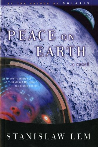 Peace on Earth - Stanislaw Lem
