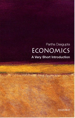 Economics: A Very Short Introduction (Very Short Introductions) - Partha Dasgupta
