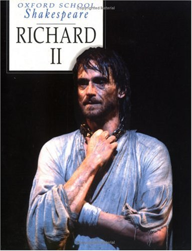 Richard II (Oxford School Shakespeare) - William Shakespeare