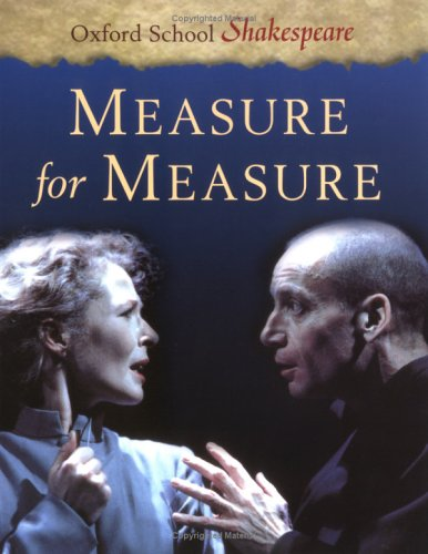 Measure for Measure (Oxford School Shakespeare) - William Shakespeare