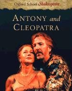 Antony and Cleopatra (Oxford School Shakespeare) - William Shakespeare