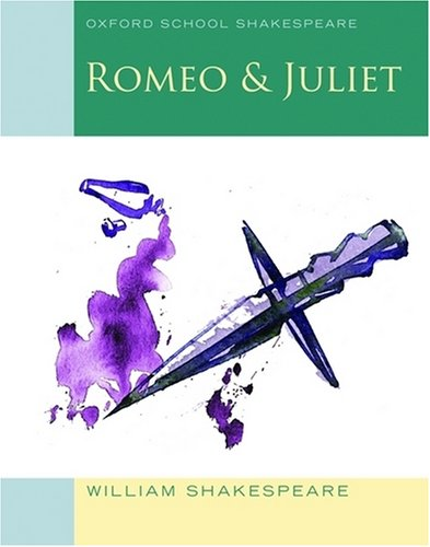 Romeo and Juliet: Oxford School Shakespeare - William Shakespeare