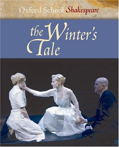 The Winter's Tale: Oxford School Shakespeare (Oxford School Shakespeare Series) - William Shakespeare