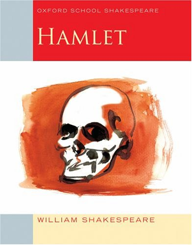 Hamlet: Oxford School Shakespeare - William Shakespeare
