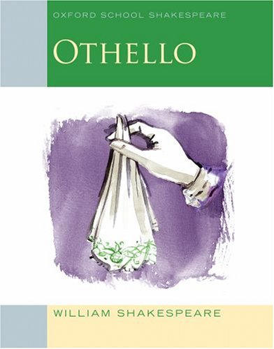 Othello: Oxford School Shakespeare - William Shakespeare