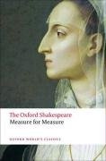 The Oxford Shakespeare: Measure for Measure - William Shakespeare